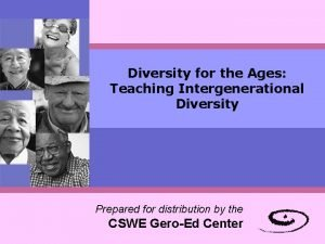 Diversity for the Ages Teaching Intergenerational Diversity Prepared