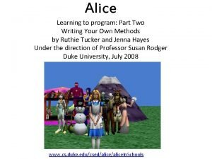 Alice Learning to program Part Two Writing Your