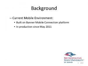 Background Current Mobile Environment Built on Banner Mobile