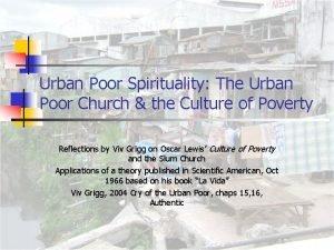 Urban Poor Spirituality The Urban Poor Church the
