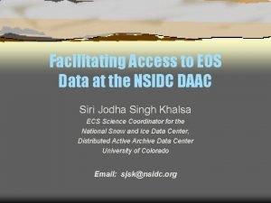 Facilitating Access to EOS Data at the NSIDC