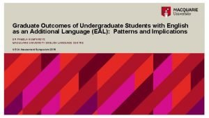 Graduate Outcomes of Undergraduate Students with English as