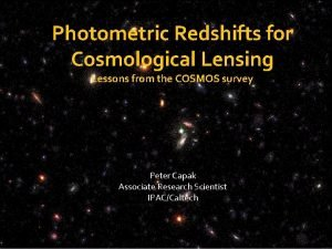 Photometric Redshifts for Cosmological Lensing Lessons from the