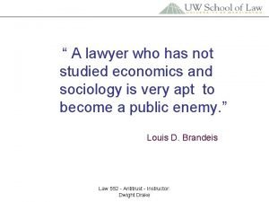 A lawyer who has not studied economics and