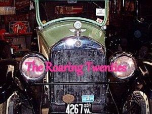 The Roaring Twenties Changing Ways of Life u