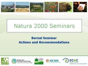 Natura 2000 Seminars Boreal Seminar Actions and Recommendations