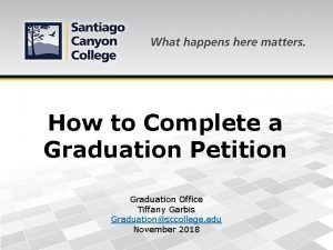 How to Complete a Graduation Petition Graduation Office