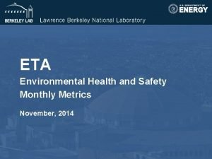 ETA Environmental Health and Safety Monthly Metrics November