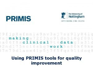 Using PRIMIS tools for quality improvement Myth buster