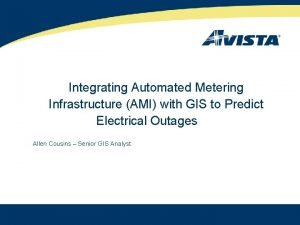 Integrating Automated Metering Infrastructure AMI with GIS to