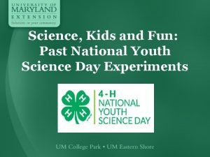 Science Kids and Fun Past National Youth Science