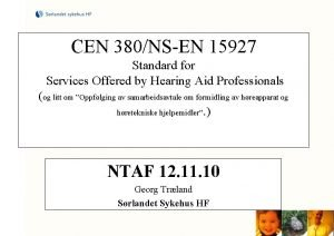 CEN 380NSEN 15927 Standard for Services Offered by