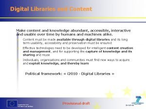 Digital Libraries and Content Make content and knowledge