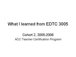 What I learned from EDTC 3005 Cohort 2