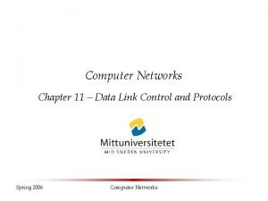 Computer Networks Chapter 11 Data Link Control and