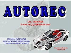 CEL 7032 0508 Email lertj6hotmail com MECNICA AUTOMOTRIZ
