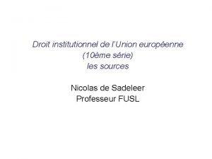 Droit institutionnel de lUnion europenne 10me srie les
