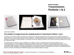 Andrew Sneddon Transmission Portfolio 1 2 Transmission Portfolio