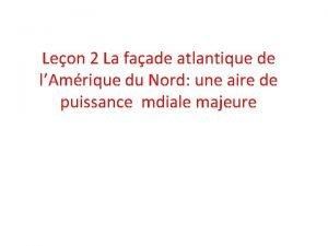 Leon 2 La faade atlantique de lAmrique du