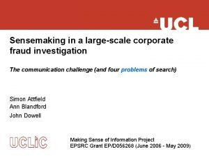 Sensemaking in a largescale corporate fraud investigation The