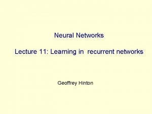 Neural Networks Lecture 11 Learning in recurrent networks