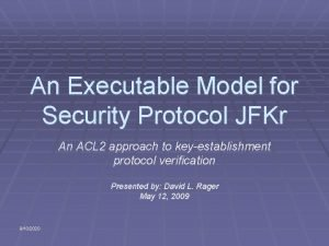 An Executable Model for Security Protocol JFKr An