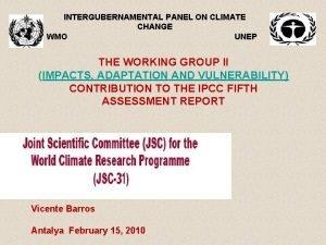INTERGUBERNAMENTAL PANEL ON CLIMATE CHANGE WMO UNEP THE