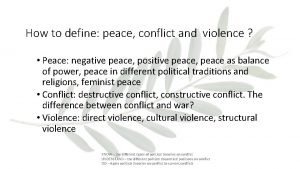 How to define peace conflict and violence Peace