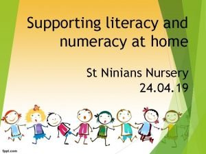 Supporting literacy and numeracy at home St Ninians