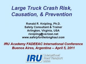 Large Truck Crash Risk Causation Prevention Ronald R