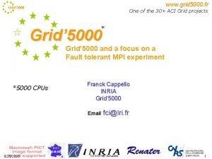 www grid 5000 fr Grid 5000 One of