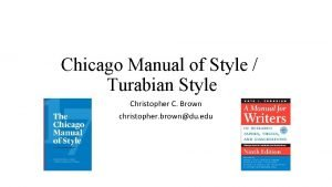 Chicago Manual of Style Turabian Style Christopher C