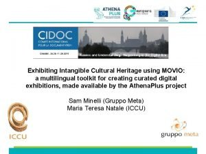 Exhibiting Intangible Cultural Heritage using MOVIO a multilingual