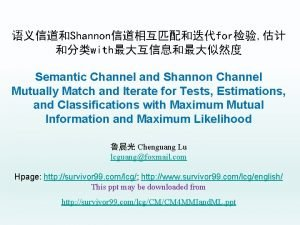 Shannonfor with Semantic Channel and Shannon Channel Mutually
