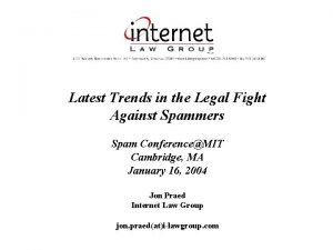 Latest Trends in the Legal Fight Against Spammers