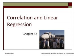 Correlation and Linear Regression Chapter 13 Mc GrawHillIrwin