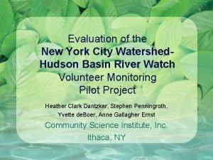 Evaluation of the New York City Watershed Hudson