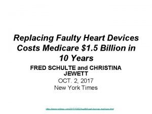 Replacing Faulty Heart Devices Costs Medicare 1 5