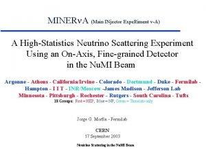 MINER A Main INjector Expe Riment vA A