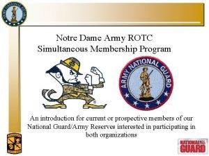 Notre Dame Army ROTC Simultaneous Membership Program An