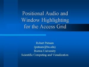 Positional Audio and Window Highlighting for the Access