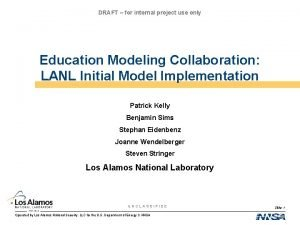 DRAFT for internal project use only Education Modeling