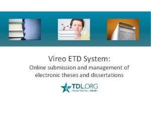 Vireo ETD System Online submission and management of