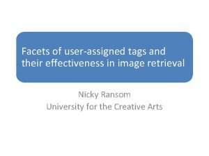 Facets of userassigned tags and their effectiveness in