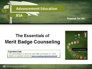 The Essentials of Merit Badge Counseling Expiration Date