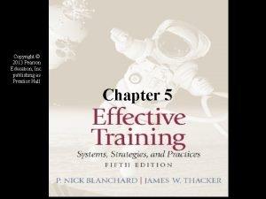 Copyright 2013 Pearson Education Inc publishing as Prentice