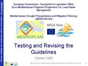 MEDROPLAN European Commission Europe Aid Cooperation Office EuroMediterranean