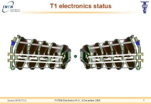 T 1 electronics status Saverio MINUTOLI TOTEM Electronics