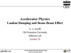Accelerator Physics Landau Damping and BeamBeam Effect G