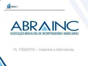 PL 13582015 Impactos e alternativas Sumario Executivo Incremento